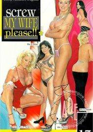 Screw My Wife, Please #13 Porn Movie