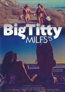 Porn Fidelity's Big Titty Milfs #5 Porn Video