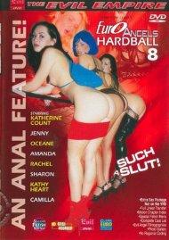 Euro Angels Hardball 8: Such a Slut Porn Video