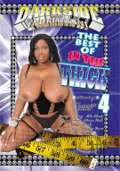 Best Of In The Thick 4, The Porn Video