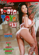 I Love Big Toys #13 Porn Movie