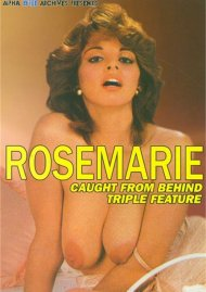 Rosemarie Caught From Behind Triple Feature Porn Video