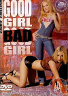 Good Girl, Bad Girl Porn Movie