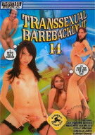 Transsexual Barebackin It 14 Porn Movie