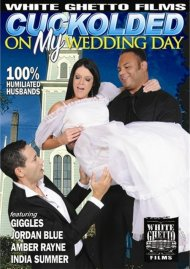Cuckolded On My Wedding Day Porn Movie