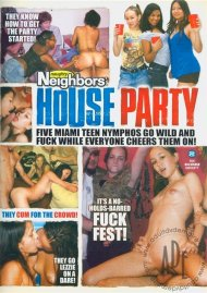 Naughty Neighbors House Party Porn Movie
