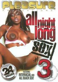All Night Long Sex #3 Porn Movie