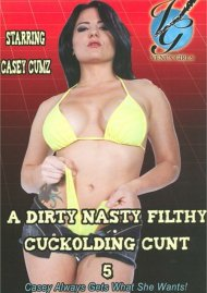 Dirty Nasty Filthy Cuckolding Cunt 5, A Porn Movie
