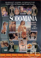 Sodo-Mania: The Baddest of The Best and Then Some Porn Movie