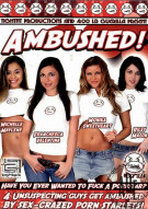 Ambushed! Porn Movie