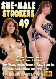 She-Male Strokers 49 Porn Movie
