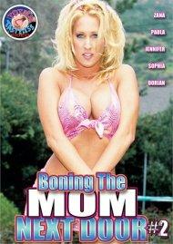 Boning The Mom Next Door #2 Porn Movie
