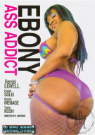 Ebony Ass Addict Porn Movie