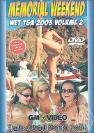 Memorial Weekend Wet T&A 2003 Vol. 2 Porn Movie