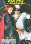 Helpless Heroes 1: Black Widow vs. Silver Sabre Porn Movie