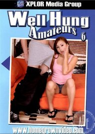 Well Hung Amateurs 6 Porn Movie