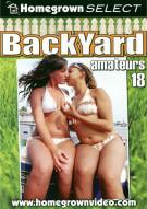 Backyard Amateurs #18 Porn Movie