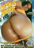 Miami's Juiciest Vol. 3 Porn Video