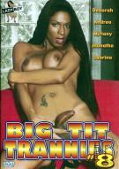 Big Tit Trannies #8 Porn Movie
