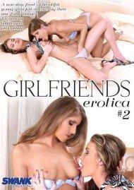 Girlfriends Erotica #2 Porn Movie