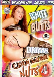 White Butts Drippin Chocolate Nuts 4 Porn Movie