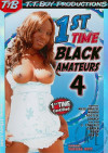 1st Time Black Amateurs 4 Porn Movie