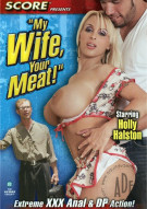 My Wife, Your Meat! Porn Movie