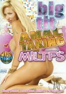 Big Tit Anal Taking MILTFS Porn Movie