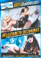 Hellizabeth Dechainee (Hellizabeth Unleashed) Porn Movie