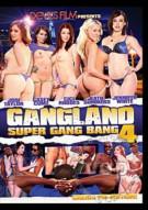 Gangland Super Gang Bang 4: Creampie Edition Porn Video
