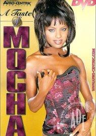 Taste Of Mocha, A Porn Movie
