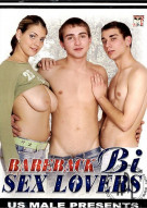 Bareback Bi Sex Lovers Porn Movie