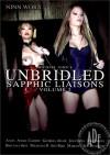 Unbridled: Sapphic Liaisons Vol. 2 Porn Movie