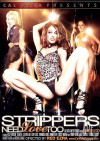 Strippers Need Love Too Porn Movie