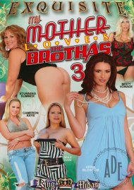 My Mother Loves The Brothas 3 Porn Movie