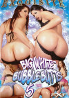 Big White Bubble Butts 5 Porn Movie