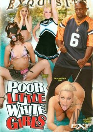 Poor Little White Girls Porn Movie