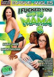 I Fucked You And Yo Mama 6 Porn Video
