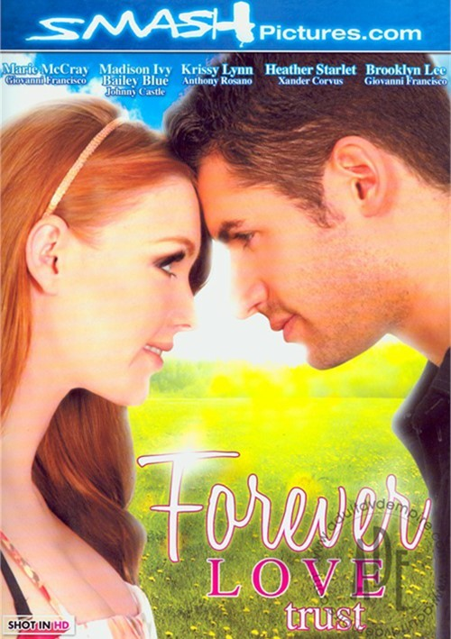 Любовь Навсегда: Доверие / Forever Love: Trust (2012) DVDRip