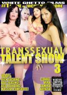Transsexual Talent Show 3 Porn Movie