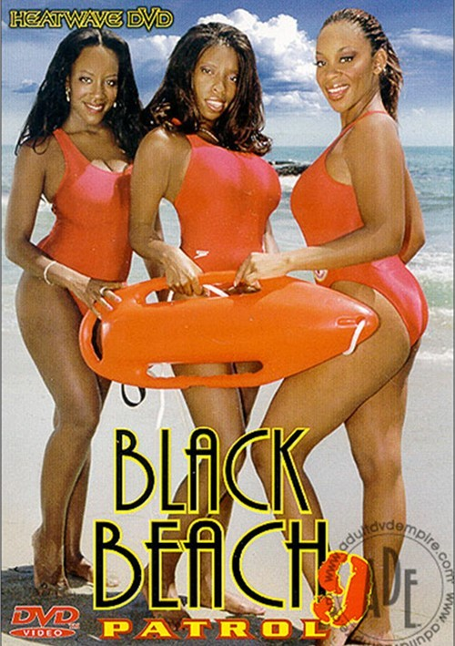 Black beach patrol