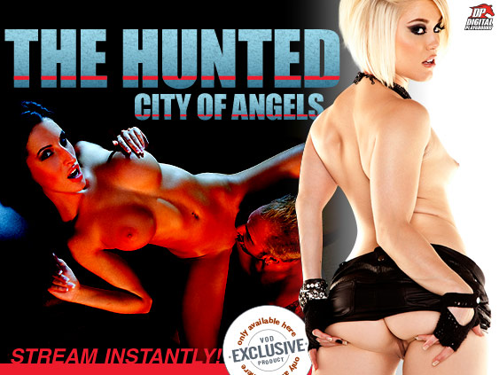 Watch The Hunted: City Of Angels Porn Movie on streaming video from Digital Playground.
