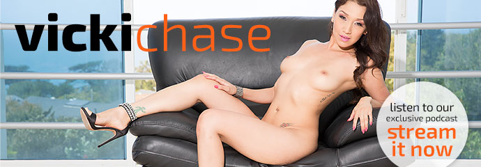 Listen to exclusive podcast interview with pornstar Vicki Chase.