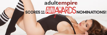 Adult Empire receives 11 AVN Awards nominations.