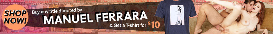Get a $10 T-shirt when you buy a Manuel Ferrara director movie.