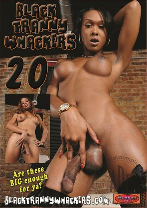 black tranny whackers 20